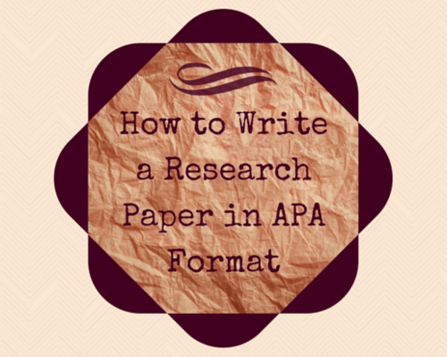 Content how to write a research paper in apa format  1