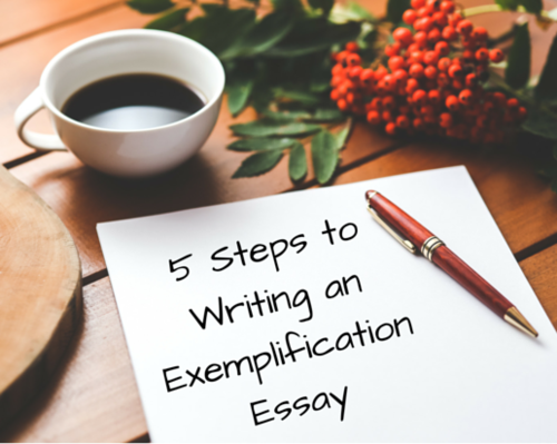 Content 5 steps to writing an exemplification essay